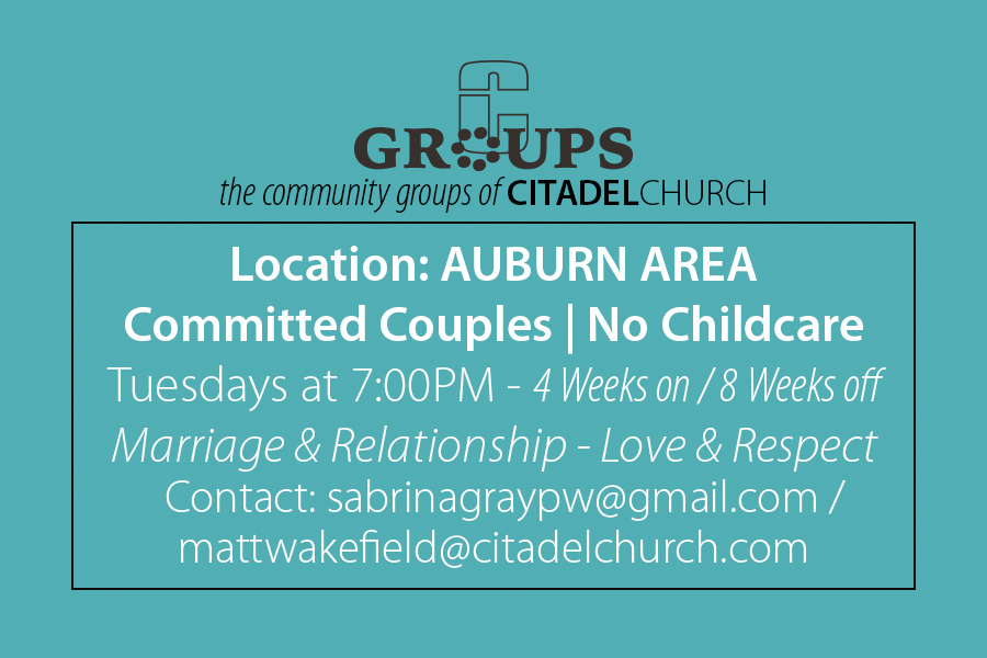 Couples Group | Auburn Area - Every Tuesday 7:00PM - No Childcare | 4 Weeks On/8 Weeks Off